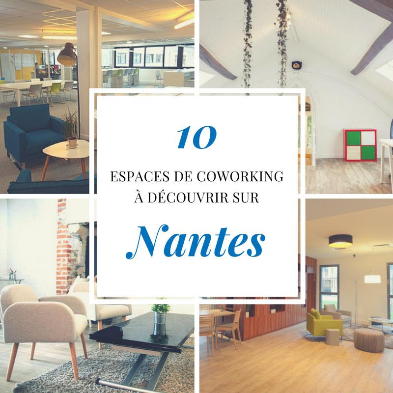 10 espaces de coworking à découvrir sur Nantes