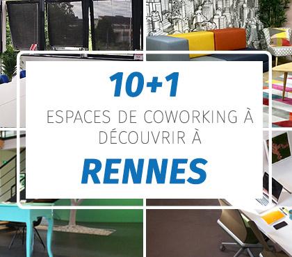 10 espaces de coworking (+1) à découvrir à Rennes