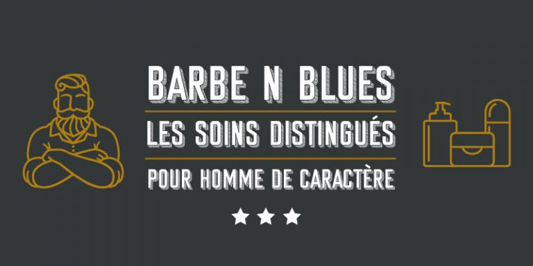 Barbe'n'Blues – Des soins nantais pour barbe !