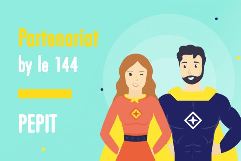 144 : notre partenariat avec Pepit dévoilé !