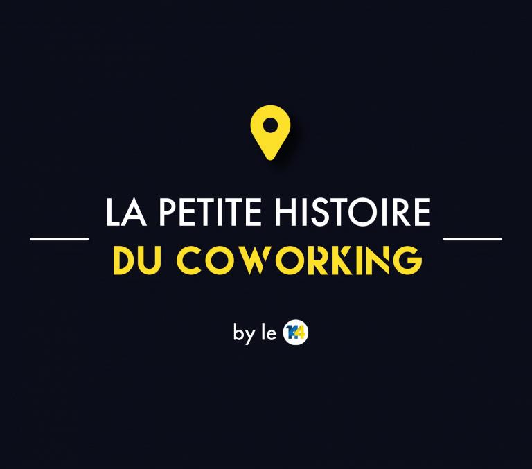 [ INFOGRAPHIE ] LA PETITE HISTOIRE DU COWORKING